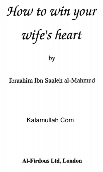 Islamic teachings for husbands to make their wives happy