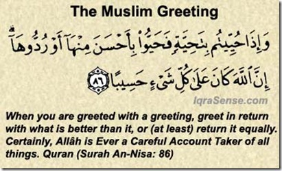 "muslim greeting Assalamu Alaikum"" (peace be upon you.)"