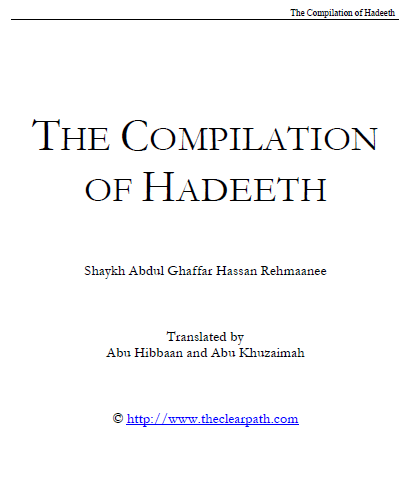 A history, explanation and compilation of various ahadith
