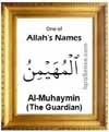 Al-Muhaymin - 99 names of Allah