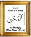 Al-Muhyiy - 99 names of Allah