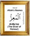 Al-Muizz - 99 names of Allah