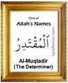 Al-Muqtadir - 99 names of Allah