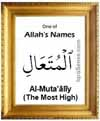 Al-Mutaaliy - 99 names of Allah
