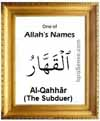 Al-Qahhar - 99 names of Allah
