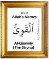 Al-Qawwiy - 99 names of Allah