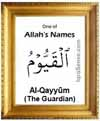 Al-Qayyum - 99 names of Allah