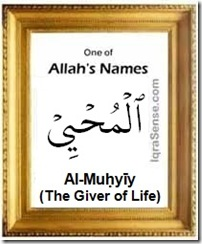 Al-Muhyiy Giver of Life) Allah's Name