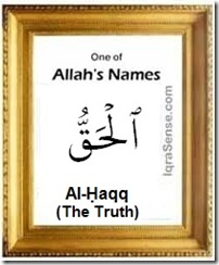 Allah name Al-Haqq truth quran