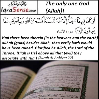 Surah Al anbiya-22 - Only one God and not multiple gods