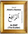Ar-Rafi - Who is Allah