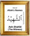 Ash-Shahid - Who is Allah