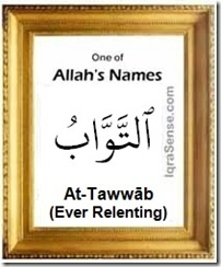 At-Tawwab repent Ever Relenting - Allah's Name