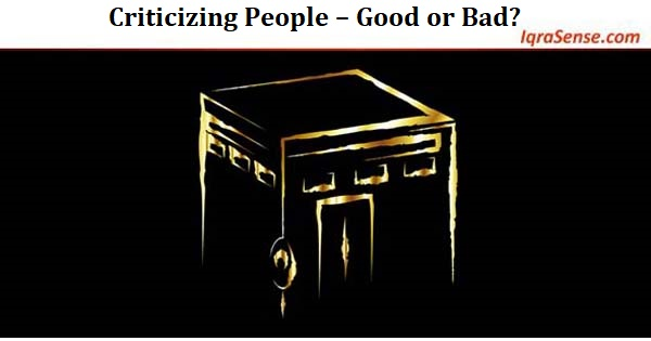 Criticizing People – Good or Bad?