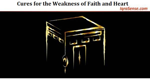 Cures for the Weakness of Faith and Heart