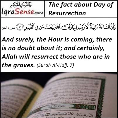 Fact about the Day of Resurrection - Surah Hajj Verse 7