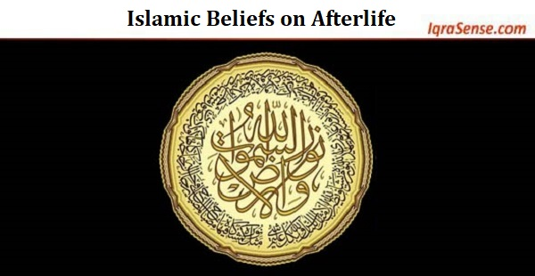 Islamic Beliefs on Afterlife