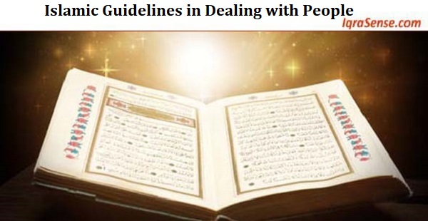 Islamic Guidelines in Dealing with People