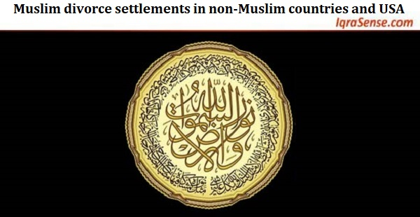 Muslim divorce settlements in non-Muslim countries and USA