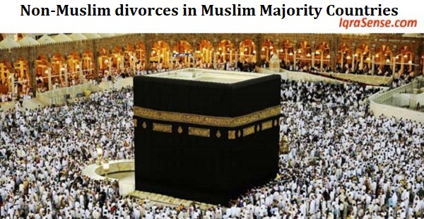 Non-Muslim divorces in Muslim Majority Countries