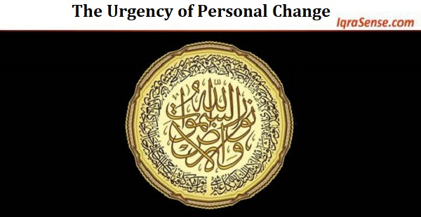 The Urgency of Personal Change