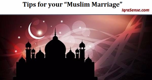 "Tips for your ""Muslim Marriage"""