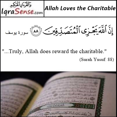 Allah Loves The Charitable - Surah Yousaf Verse 88, Quran