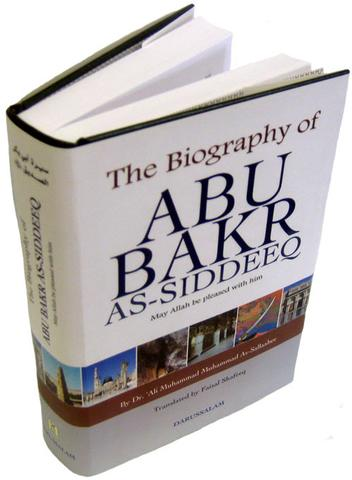 Abu-Bakr As-Siddeeq (the Man of Truth) – The First Caliph of