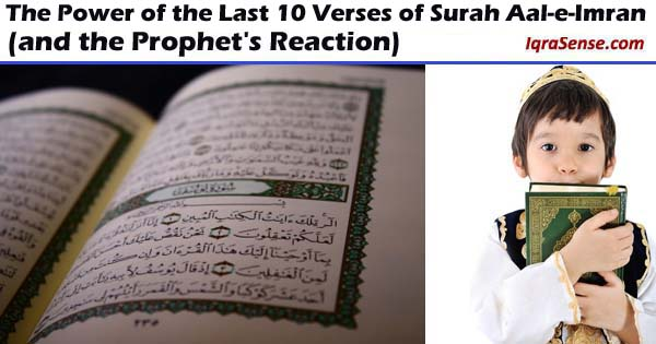 About the Last 10 Verses of Surah Aal-e-Imran | IqraSense com