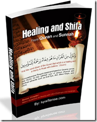 islam on Healing and Treatment from Quran and Hadith (Dua and Quran verses for Ruqyah)