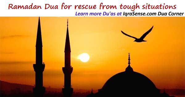 Dua for rescue from tough situations | IqraSense com