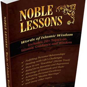 noble lessons Islamic issues